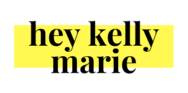 Hey Kelly Marie
