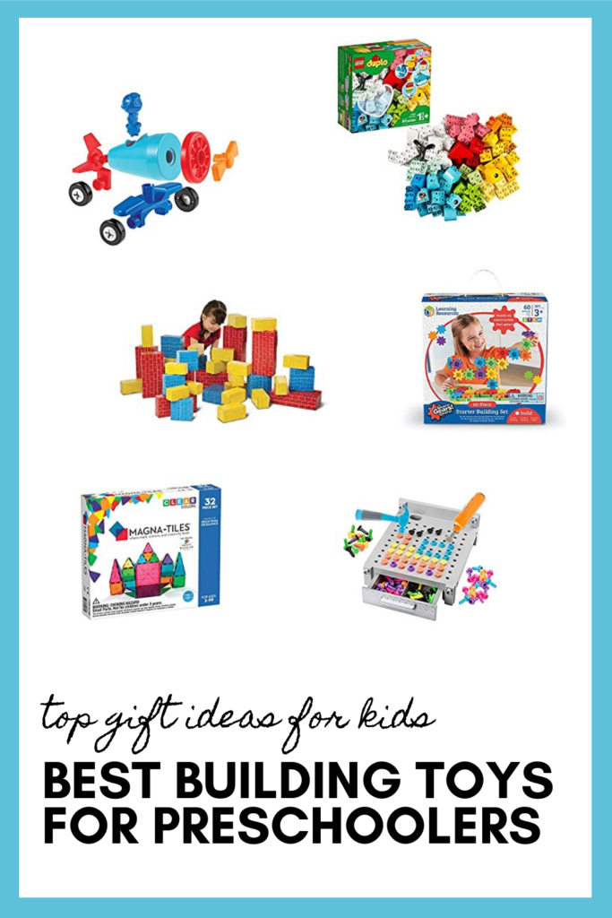 Best Building Toys for Preschoolers as part of the best toys for preschoolers pin