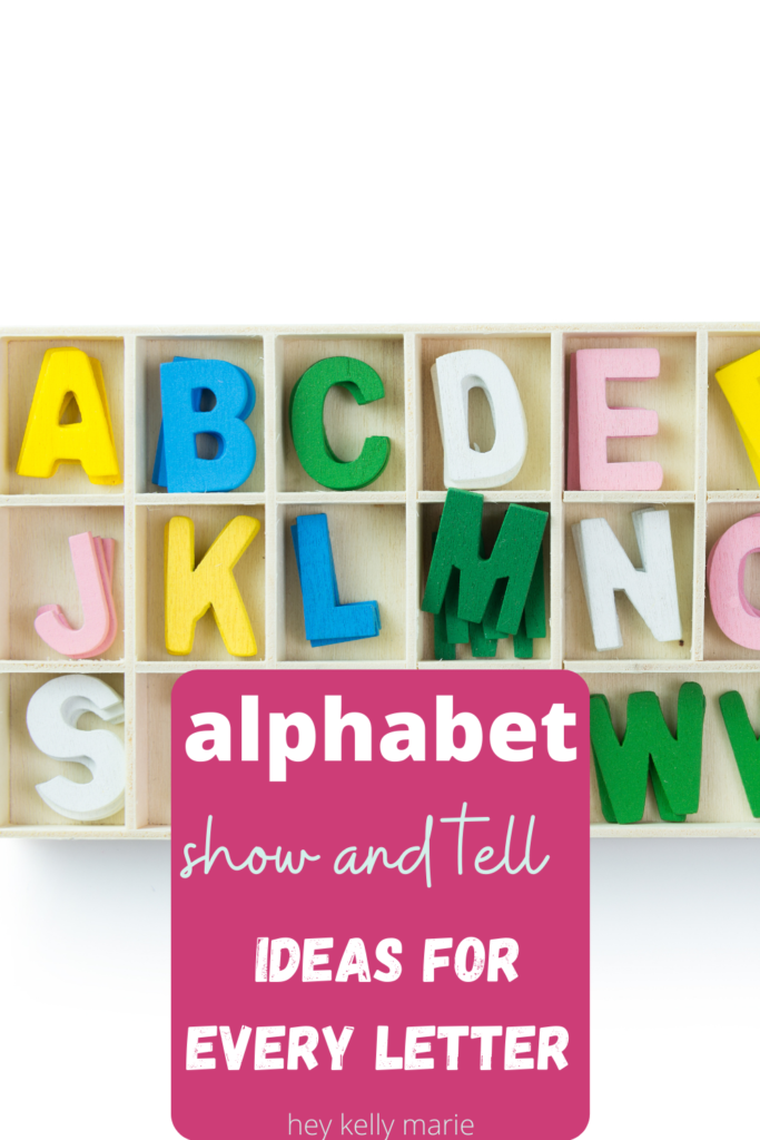 pinterest pin with alphabet show and tell ideas for every letter